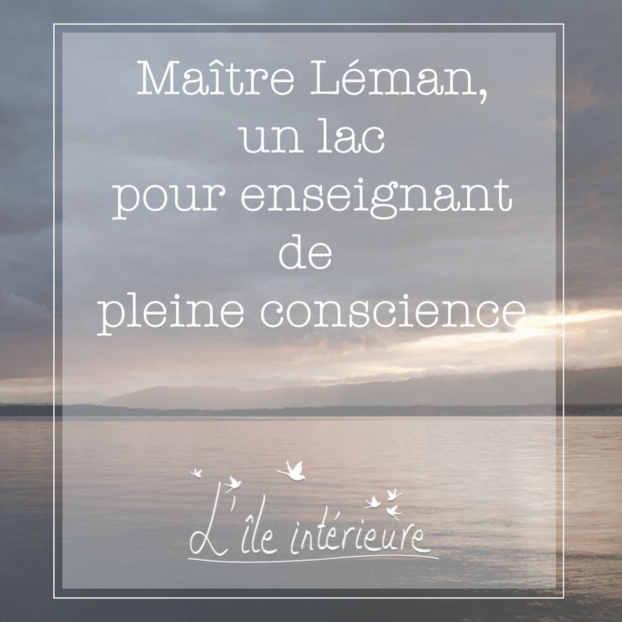 image du lac Léman, avec le texte: Maître Léman, un lac pour enseignant de pleine conscience